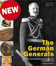 THE GERMAN GENERALS AS WELL AS THE MINISTRIES AND GENERAL STAFFS FROM 1871 TO 19