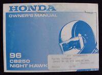 GENUINE 1996 HONDA 250 CB250 NIGHT HAWK MOTORCYCLE OPERATORS MANUAL VERY NICE