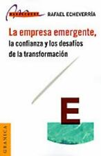 La Empresa Emergente, la Confianza y Los Desafíos de la Transformación by...