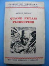 Maurice Laporte Quand j'étais Flibustier 1932 Balkans Roumanie Bulgarie