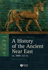A History of the Ancient Near East ca. 3000 - 323 BC: By Van De Mieroop, Marc