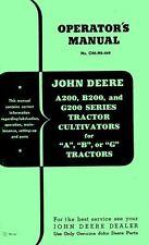 DEERE A B G Tractor 200 Ser Cultivator Operators Manual