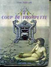 FANTASTIQUE. LE 5e COUP DE TROMPETTE. YVES TOURAINE. 1954.