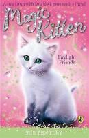 Magic Kitten: Firelight Friends, Bentley, Sue, Very Good Book