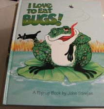 I Love to Eat Bugs! (A Pop-Up Book)