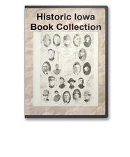 40 Rare Iowa History Pioneers Family Tree Genealogy + County Books - B289