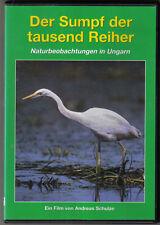 Der Sumpf Der Tausend Reiher - Naturbeobachtungen In Ungarn (Andreas Schulze) Te