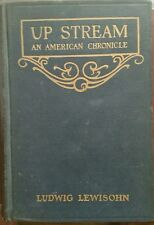 Vintage 1922 Up Stream: An American Chronicle Hardcover Lewisohn, Ludwig Used