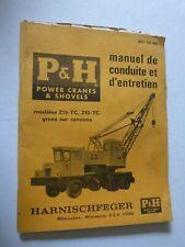 manuel de conduite et d' entretien P H modèle 215 TC / 218 TC grues sur camions