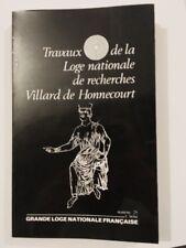 TRAVAUX LOGE NATIONALE DE RECHERCHES VILLARD DE HONNECOURT NUMERO 25 - 2° SERIE