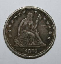 1876 SEATED LIBERTY QUARTER  DK20