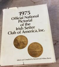 1975 Official National Pictorial of the Irish Setter Club of America - Rare Book