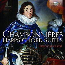 Chambonnieres: Harpsichord Suites, Franz Silvestri CD | 5028421953397 | New