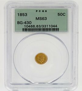 1853 50C Gold Liberty Round BG-430 Graded by PCGS as MS-63