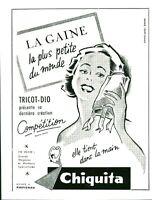 Publicité ancienne gaine  Chiquita 1953  issue de magazine