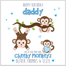 Personalised Birthday Card Dad Daddy Cheeky Monkeys Any message Any names