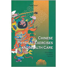 Chinese Physical Exercises and Health Care