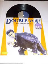 "DOUBLE YOU - We All Need Love  - Rare 1990 German 12"" Vinyl Single"