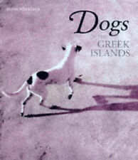 Dogs Of The Greek Islands Hardcover Hans Silvester Greece Thames & Hudson