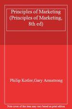 Principles of Marketing (Principles of Marketing, 8th ed),Philip Kotler, Gary A