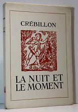 CRÉBILLON FILS La Nuit et le Moment.Illus BERTHOMMÉ SAINT-ANDRÉ1943 Ex. numéroté