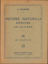 HISTOIRE NATURELLE CAHIER VEGETAUX ECOLE SCOLAIRE 1938