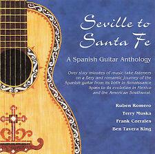 seville to santa fe : A Spanish Guitar Anthology CD
