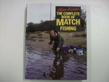The Complete Book of Match Fishing by Haines, Allan Hardback Book The Cheap Fast