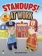 Standups! at Work : 8 Easy-To-Make Models! by Mary Beth Cryan (2013, Book,...