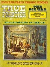 1975 True Frontier Magazine: Bullfighting in the U.S./Worlds Fair of 1898