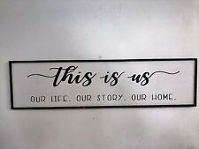 This is Us sign our story life home xtra long wall hanging farmhouse fixer upper
