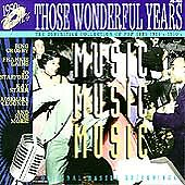 Those Wonderful Years: Music Music Music by Various Artists (CD, Sep-1994, JCI A