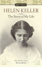The Story Of My Life (signet Classics): By Helen Keller