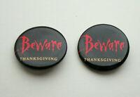 2 Bram Stokers Dracula Beware Thanksgiving Movie Promo Button Pin New NOS 1992