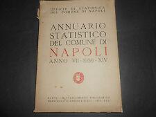 1936 ANNUARIO STATISTICO DEL COMUNE DI NAPOLI TIP. GIANNINI ILLUSTRATO