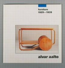 Alvar Aalto. Furniture 1929-1939 selling exhibition catalogue 1987