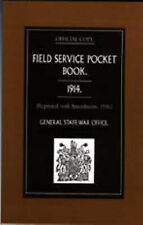 Field Service Pocket Book, 1914 by War Office (Paperback, 2003)