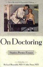 On Doctoring : Stories, Poems, Essays by Richard Reynolds (1995, Hardcover, Rev…