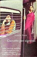 CUCCETTE PER SIGNORA - ANITA NAIR - NERI POZZA, 2004