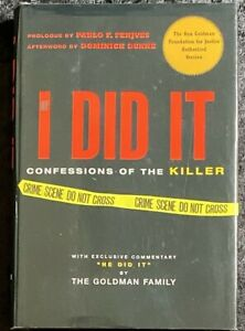 If I Did It Confessions Of A Killer By The Goldman Family Beaufort 2007 1st