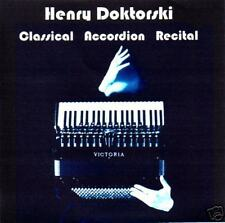 CD: Classical Accordion Recital by Henry Doktorski