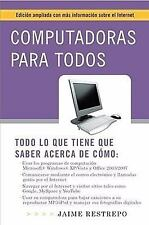 Computadoras para todos (3a edici�n): Edici�n ampliada con m�s informa-ExLibrary