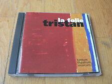Bruno Sermonne - La Folie Tristan - Deliers - Bottom Theatrum Musicum CD