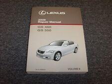 2008 Lexus GS460 & GS350 Sedan Shop Service Repair Manual Vol6 3.5L 4.6L V6 V8