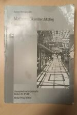 Mathematik im Berufskolleg Analysis Lösungsheft für Lehrkräfte Merkur Verlag
