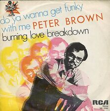 7inch PETER BROWN do you wanna get funky with me ITALY 1977 EX-  +PS