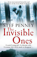 The Invisible Ones, Stef Penney | Paperback Book | Acceptable | 9780857382948