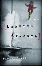 Leaving Atlanta by Tayari Jones (2002, Hardcover)~~~Jones First Book
