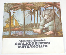 Maurice Sendak - WHERE THE WILD THINGS ARE - Estonia 1989, 1st edition
