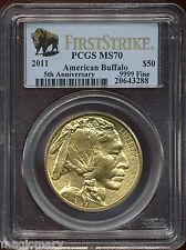 2011 $50 5th Anniversary 1 oz Gold Buffalo PCGS MS 70 First Strike #20643288